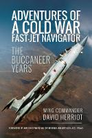 Adventures of a Cold War Fast-Jet...