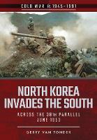 North Korea Invades the South: Across...