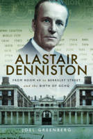 Alastair Denniston: Code-Breaking ...