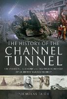 The History of The Channel Tunnel: ...