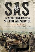 SAS Zero Hour: The Secret Origins of...