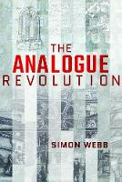 The Analogue Revolution: ...