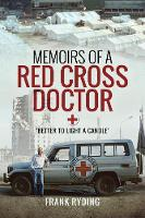 Memoirs of a Red Cross Doctor: Better...