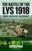 The Battle of the Lys 1918: South:...