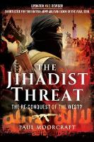 The Jihadist Threat: The Re-Conquest...