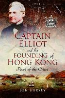 Captain Elliot and the Founding of...