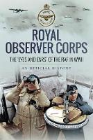Royal Observer Corps: The Eyes and...
