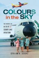 Colours in the Sky: The History of...