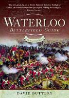 Waterloo Battlefield Guide: Second...