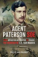 Agent Paterson SOE: From Operation...