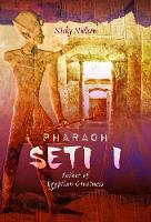 Pharaoh Seti I: Father of Egyptian...