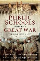 Public Schools and the Great War: The...