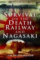 Survival on the Death Railway and...