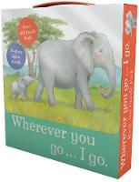 Wherever You Go... I Go Book and...