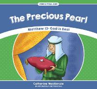 The Precious Pearl: Matthew 13  - God...