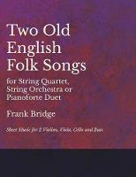 2 Old English Songs for String...