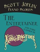 Scott Joplin Piano Scores - The...
