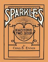 Sparkles - A Ragtime Two Step - Sheet...