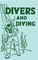 Divers and Diving