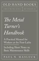 The Metal Turner's Handbook - A...