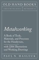 Metalworking - A Book of Tools,...