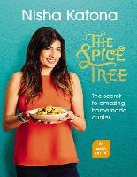 The Spice Tree: Indian Cooking Made...