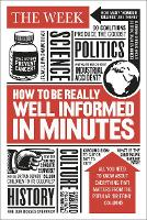 How to be Really Well Informed in...