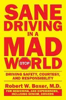 Sane Driving in a Mad World: Driving...