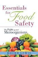 Essentials for Food Safety: The Fight...