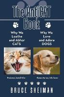 The Anticat Book: Why We Loathe and...