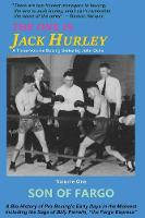 The One Is Jack Hurley, Volume One:...