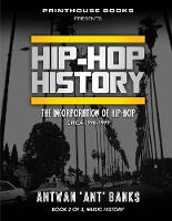 Hip-Hop History (Book 2 of 2): The...