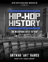 Hip-Hop History (Book 3 of 3): The...
