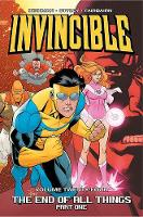 Invincible Volume 24: The End of All...