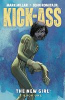 Kick-Ass: The New Girl Volume 1