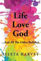 Life, Love, God ... and All the Other...