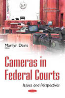 Cameras in Federal Courts: Issues &...