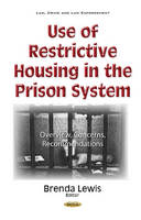 Use of Restrictive Housing in the...