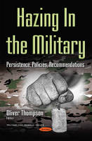Hazing in the Military: Persistence,...