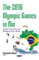 2016 Olympic Games in Rio: Issues,...