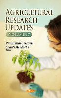 Agricultural Research Updates: Volume 17