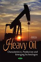 Heavy Oil: Characteristics, ...