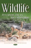 Wildlife: Perceptions, Threats &...