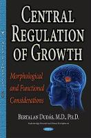 Central Regulation of Growth:...