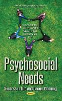 Psychosocial Needs: Success in Life &...