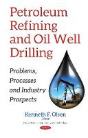 Petroleum Refining & Oil Well...