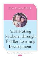 Accelerating Newborn Through Toddler...