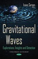 Gravitational Waves: Explorations,...