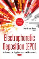 Electrophoretic Deposition (EPD):...