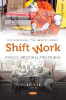Shift Work: Impacts, Disorders & Studies